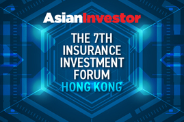 Asian Investor - The 7th Insurance Investment Forum - Hong Kong