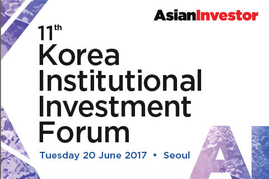 11th Korea Institutional Investment Forum | 20 June 2017, Seoul