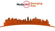 Media360 Emerging Asia