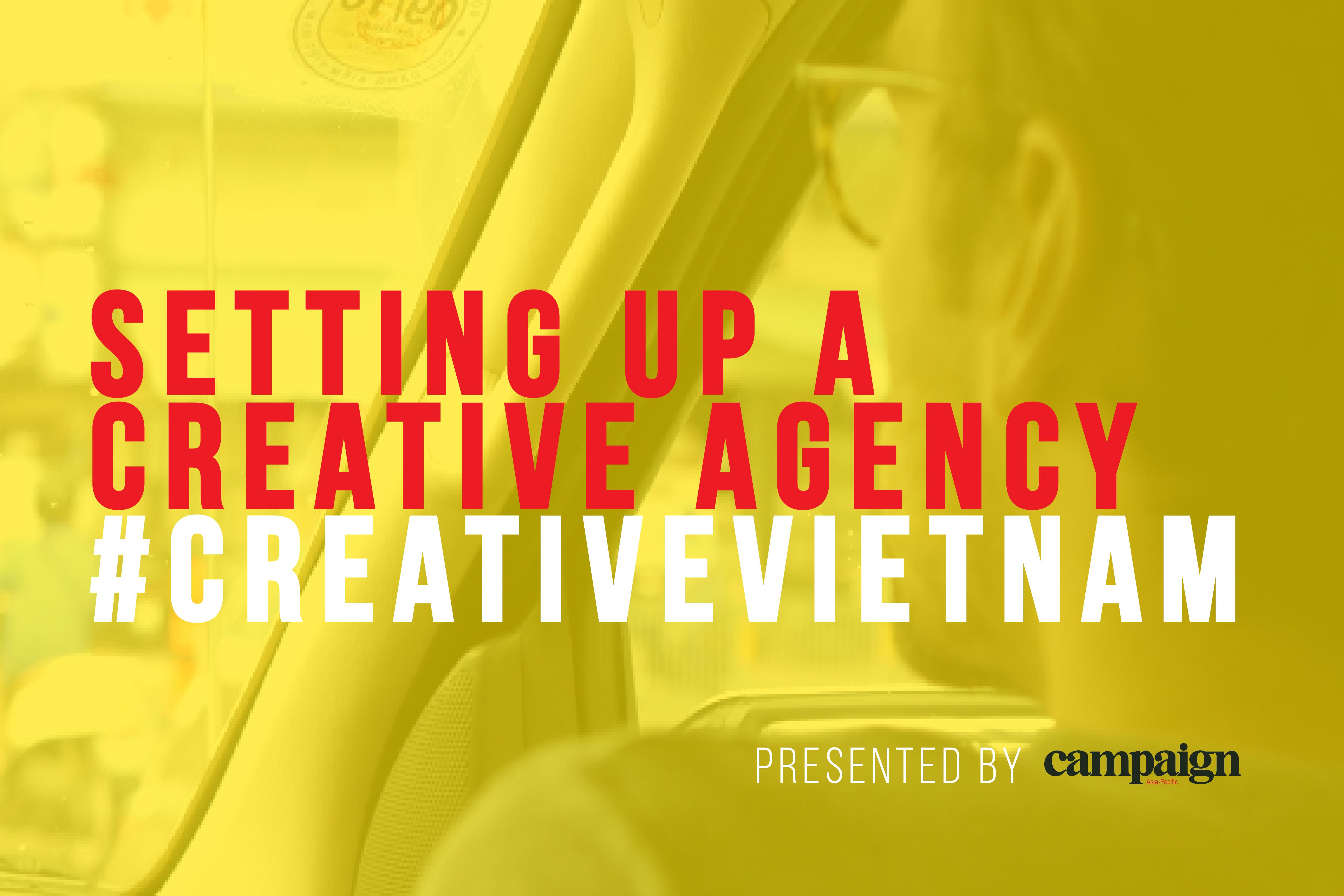 Setting up a creative agency: #CreativeVietnam video
