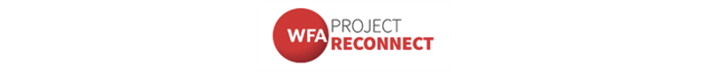 WFA Project Reconnect
