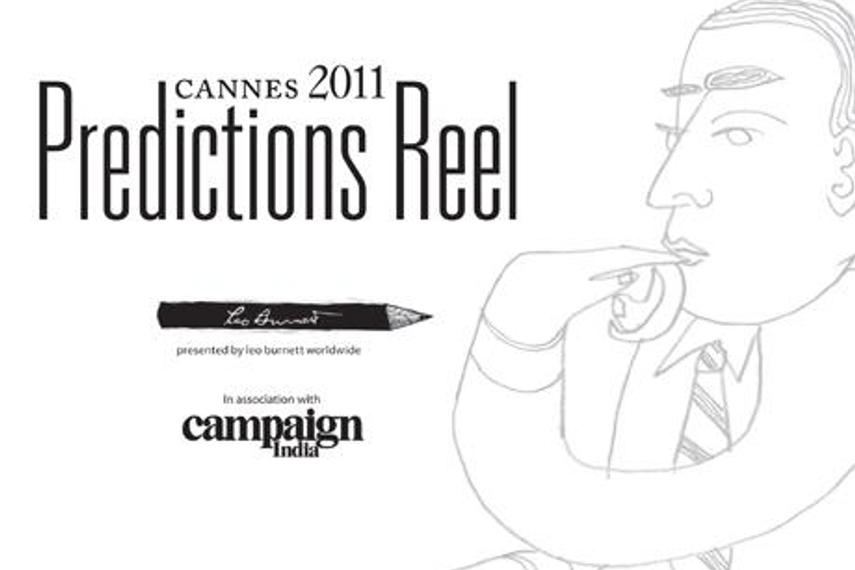 Leo Burnett and Campaign India present 'Cannes 2011 Prediction Reel' contest