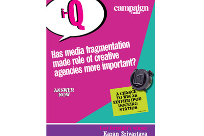 Has media fragmentation made role of creative agencies more important? Why?