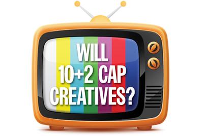 10+2: Will it cap storytelling ads on TV?