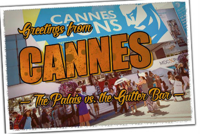 My Cannes prediction: The Palais vs. the Gutter Bar