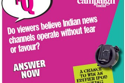 Campaign India IQ: Do viewers believe Indian news channels operate without fear or favour?