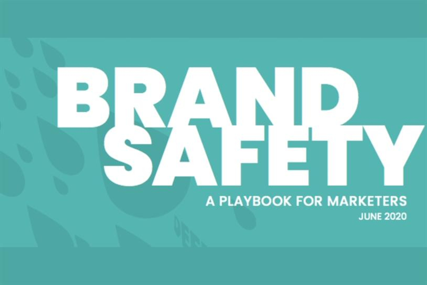 Brand safety playbook for marketers: Policy shifts, fake news, Covid-19 and more