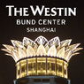 The Westin Bund Centre Shanghai