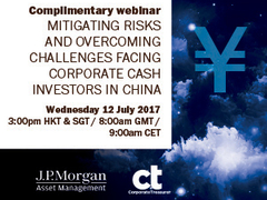 Webinar: Mitigating risks and overcoming challenges facing corporate cash investors in China