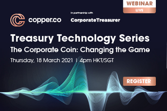 Treasury Technology Series - The Corporate Coin: Changing the Game